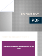 Recount Text and Past Tense