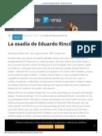 La osadía de Eduardo Rincón - Revista de Prensa