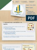 UNIT 4_COUNTABLE AND UNCONTABLE NOUNS_ESPAÑOL