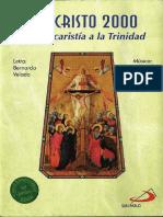 Jesucristo 2000 De la Eucaristía a la Trinidad, Juan Jauregui, Bernardo Velado
