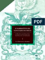 ANDRADE, Luiz Cristiano. a Narrativa Da Vontade de Deus- A História Do Brasil de Frei Vicente Do Salvador (1)