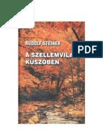 Rudolf Steiner-A Szellemvilág küszöbén