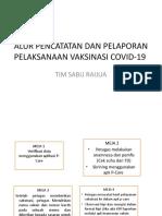 TUGAS ALUR PENCATATAN DAN PELAPORAN PELAKSANAAN VAKSINASI COVID-19
