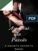 Amarras Da Paixão_ Amante Secreta
