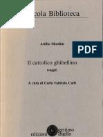 Il cattolico ghibellino - Attilio Mordini, 1989