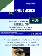 MÚSICA – Gêneros e movimentos diversos da música brasileira (1)