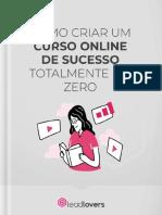Como Criar Um Curso Online de Sucesso Totalmente Do Zero