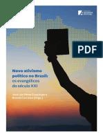 Neuer politischer Aktivismus in Brasilien Die Evangelikalen im 21. Jahrhundert