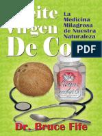 Aceite Virgen de Coco La Medicina Milagrosa de Nuestra Naturaleza- Dr. Bruce Fife
