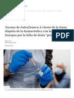 Vacuna de AstraZeneca_ 6 claves de la tensa disputa de la farmacéutica con la Unión Europea por la falta de dosis _prometidas_ - BBC News Mundo