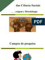 2. Origem, campo e metodologia das Ciências Sociais