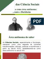 4. A sociologia como área autonoma - Comte e Durkheim