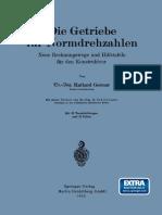 Dr.-ing. Ruthard Germar (Auth.) - Die Getriebe Für Normdrehzahlen_ Neue Rechnungswege Und Hilfstafeln Für Den Konstrukteur-Springer-Verlag Berlin Heidelberg (1932)