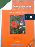 L'Encyclopédie Des Plantes Bio-Indicatrices Alimentaires Et Médicinales Guide de Diagnostics Des Sols Vol 1