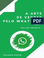 A Arte de Vender Pelo Whatsapp