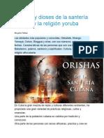 Orishas y Dioses de La Santería Cubana y La Religión Yoruba