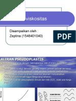 Zeptina (Aliran Dan Viskositas)