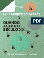 Quando Acaba o Século XX- Lilia Moritz Schwarcz