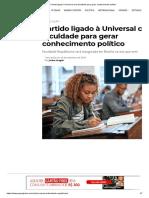 Partido ligado à Universal cria faculdade para gerar conhecimento político