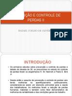 PREVENÇÃO E CONTROLE DE PERDAS II 2021