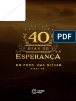 40 dias de especanca - parte 1