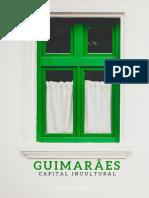 GUIMARÃES | Capital Incultural da Unesco