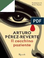Il cecchino paziente - Arturo Perez-Reverte