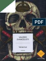 Veracruz. 2 - Valerio Evangelisti