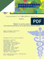 """""""Medici in primo piano"""", conversazione semiseria sull'origine della scienza medica"""