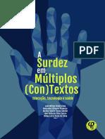 A surdez em múltiplos (con)textos- educação, tecnologia e saúde