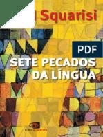 Sete Pecados Da Língua by Dad Squarisi (Z-lib.org).Epub