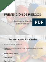 Prevención de Riesgos PRESENTACIÓN DE ACTIVIDADES