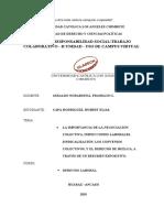 IMPORTANCIA DE LA NEGOCIACION COLECTIVA, INSPECCION LABORAL, SINDICALIZACIÓN, LOS CONVENIOS COLECTIVOS Y DERECHO DE HUELGA
