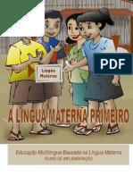 EDUCAÇÃO MULTILINGUE BASEADA NA LÍNGUA MATERNA – PLANO DE IMPLEMENTAÇÃO
