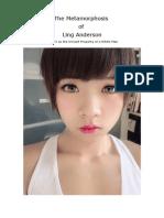 The Metamorphosis of Ling Anderson by Sayori Ling Anderson