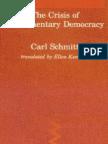 Carl Schmitt - The Crisis of Parliamentary Democracy