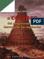 El colapso del progresismo y el desvarío de las izquierdas_nodrm