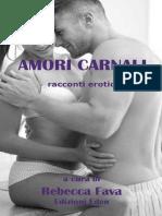 Rebecca Fava - AMORI CARNALI Racconti Erotici_2014