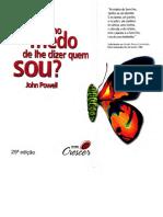 John Powell - Porque Tenho Medo de Lhe Dizer Quem Sou