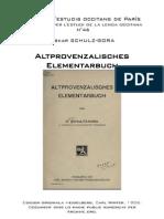 Oskar SCHULZ-GORA - Altprovenzalisches Elementarbuch