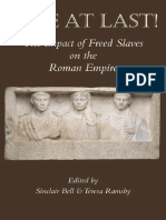 Sinclair Bell, Teresa Ramsby - Free at Last!_ the Impact of Freed Slaves on the Roman Empire-Bristol Classical Press (2012)