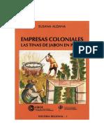 Empresas coloniales. Las tinas de jabón en Piura