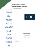 TRAUMA TERMICO Y MANEJOS DE LA QUEMADURAS RAFAEL ESCALONA