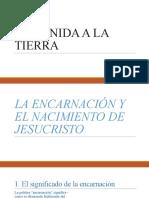 SU VENIDA A LA TIERRA