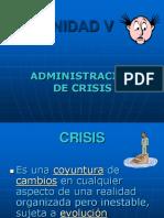 UNIDAD V ADMINISTRACION DE CRISIS