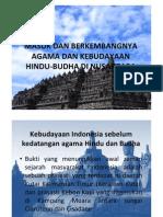 Masuk dan Berkembangnya Kebudayaan Hindu Dan Budha Di Indonesia