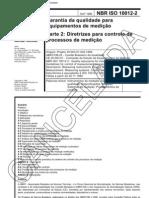 NBR ISO 10012 - Garantia Da Qualidade Para Equipamento De Medicao - Parte 2 Diretrizes Para Controle De Processos De Medicao - Norma Cancelada