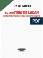 Le Gaufey - El Notodo de Lacan. Consistencia Lógica, Consecuencias Clínicas