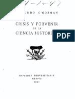 Crisis y porvenir de la ciencia histórica - Edmundo  O'Gorman