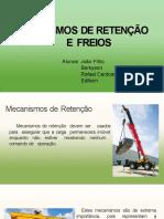 mecanismos de retencao e freios_2019 -Berkyson_Edilson_Joao_Rafael